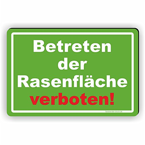 Fassbender-Druck SCHILDER Betreten der Rasenfläsche verboten! - Schild/D-036 (45x30cm Schild)
