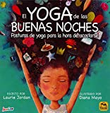 EL YOGA DE LAS BUENAS NOCHES. Posturas de yoga para la hora de acostarse (Macro Junior)