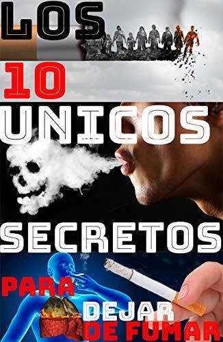 DEJAR DE FUMAR: 10 SECRETOS PARA DEJAR DE FUMAR