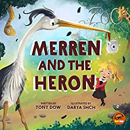 Merren and the Heron by [Tony Dow, Darya Shchegoleva]