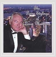 Piano Stylings of Larry Matthews