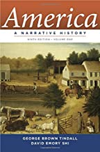 America: A Narrative History (Ninth Edition) (Vol. 1)