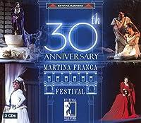 ロッシーニ/ヘンデル/ドニゼッティ/ヴェルディ/プッチーニ/他:マルティナ・フランカ音楽祭 30周年記念
