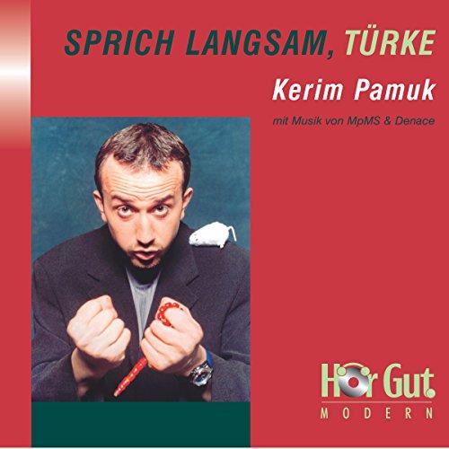 Sprich langsam, Türke Titelbild