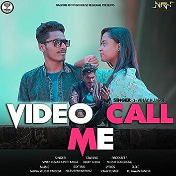 Video Call Me (Nagpuri)