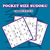 Pocket Size Sudoku Puzzles: Portable Sudoku Puzzle Book For Adults and Kids (Game, Puzzle and Activity Books) (Volume 1)