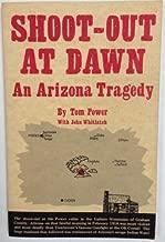Shoot-Out At Dawn, An Arizona Tragedy