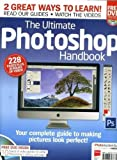 The Ultimate Photoshop Handbook plus DVD 228pp 10hrs of video