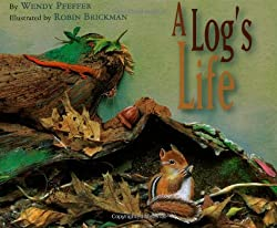 A Log's Life by Wendy Pfeffer
