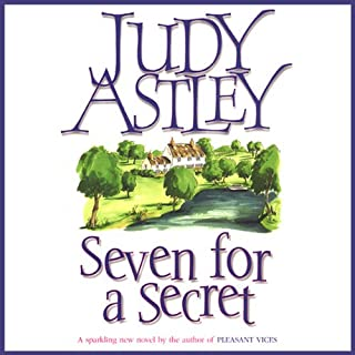 Seven for a Secret                   By:                                                                                                                                 Judy Astley                               Narrated by:                                                                                                                                 Patricia Gallimore                      Length: 10 hrs and 27 mins     1 rating     Overall 3.0