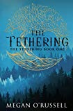 The Tethering - Megan O'Russell