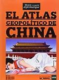 El atlas geopolítico de China