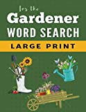 Word Search Puzzle Book For Gardeners: Large Print Word Find Puzzles for Adults: 2 (Large Print Brain Games)