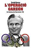 L'operació Garzón (Descoberta)