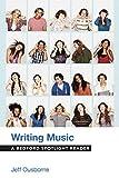 Writing Music: A Bedford Spotlight Reader