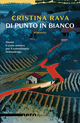 Di punto in bianco (Nero Rizzoli) (Le indagini di Ardelia Spinola e del commissario Bartolomeo Rebaudengo)