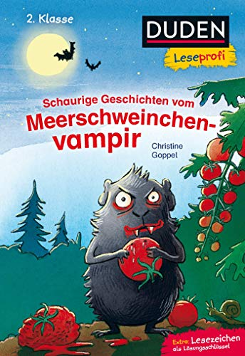 Duden Leseprofi – Schaurige Geschichten vom Meerschweinchenvampir, 2. Klasse: Kinderbuch für Erstleser ab 7 Jahren (Lesen lernen 2. Klasse, Band 19)