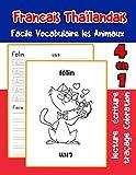 Francais Thaïlandais Facile Vocabulaire les Animaux: De base Français Thailandais fiche de vocabulaire pour les enfants a1 a2 b1 b2 c1 c2 ce1 ce2 cm1 cm2