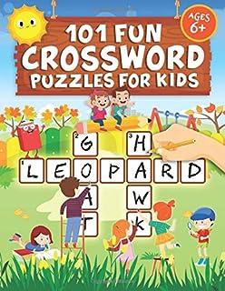 101 Fun Crossword Puzzles for Kids: First Children Crossword Puzzle Book for Kids Age 6, 7, 8, 9 and 10 and for 3rd grader...