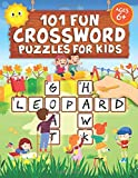 101 Fun Crossword Puzzles for Kids: First Children Crossword Puzzle Book for Kids Age 6, 7, 8, 9 and 10 and for 3rd graders   Kids Crosswords (Easy Word Learning Activities for Kids)