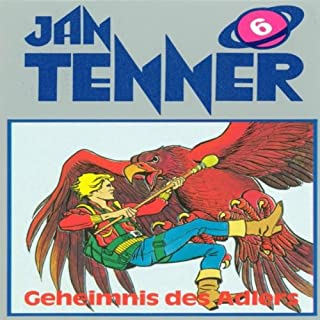 Geheimnis des Adlers (Jan Tenner Classics 6) Titelbild