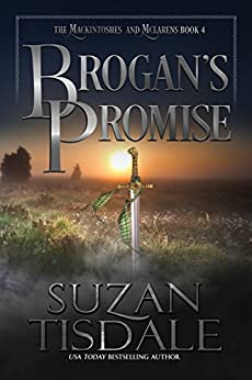 Brogan's Promise: Book Four of The Mackintoshes and McLarens by [Suzan Tisdale]