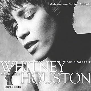 Whitney Houston     Die Biografie              Autor:                                                                                                                                 Mark Bego                               Sprecher:                                                                                                                                 Sabine Arnhold                      Spieldauer: 4 Std. und 45 Min.     14 Bewertungen     Gesamt 4,4