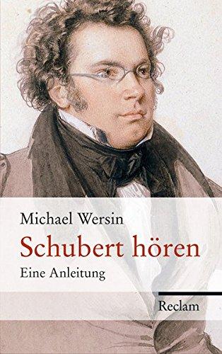 Schubert hören: Eine Anleitung