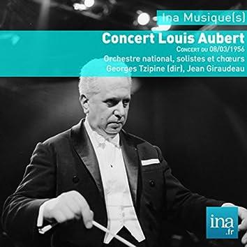 Concert Louis Aubert, Orchestre National de la RTF, Concert du 08/03/1956, Georges Tzipine (dir)
