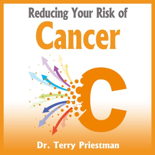 Reducing Your Risk of Cancer cover art