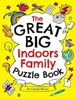 The Great Big Indoors Family Puzzle Book