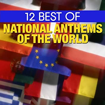 12 Best National Anthems of the World