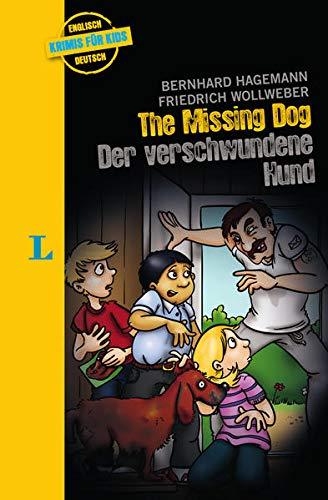 Langenscheidt Krimis für Kids - The Missing Dog - Der verschwundene Hund: Englische Lektüre für Kinder, 1.-2. Lernjahr