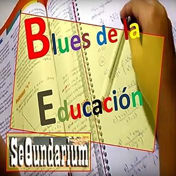 Blues De La Educación