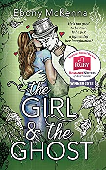 The Girl and The Ghost: A Sweet Paranormal Romance by [Ebony McKenna]