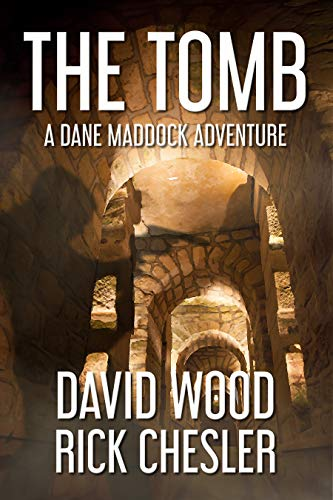 The Tomb: A Dane Maddock Adventure (Dane Maddock Universe Book 8)