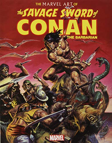 The Marvel Art of Savage Sword of Conan