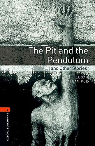 The Pit and the Pendulum and Other Stories (Oxford Bookworms Level 2)の詳細を見る
