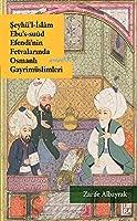 Seyhü'l-Islâm Ebu's-Suûd Efendi'nin Fetvalarinda Osmanli Gayrimüslimleri
