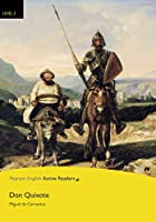Level 2: Don Quixote Book and Multi-ROM with MP3 Pack (Pearson English Active Readers)