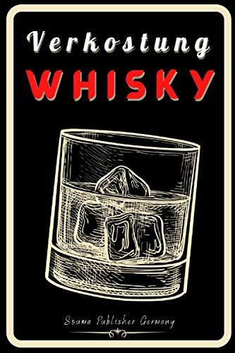 Verkostung Whisky: Personalisiertes Verkostungsnotizbuch, damit Sie alle Ihre Notizen auf vorausgefüllten Verkostungsblättern festhalten können. … für Whisky liebhaber, Vater- oder Muttertag