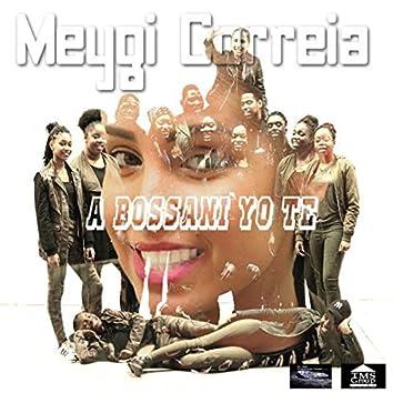 A Bossani Yo Te