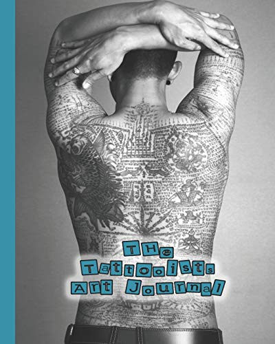 The Tattooist art journal: The Journalling notebook for tattooists to design and develop sketches of their art in preparation for producing clients tattoos - Full back inked body art cover design