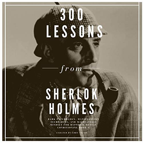 300 Lessons from Sherlok Holmes Titelbild