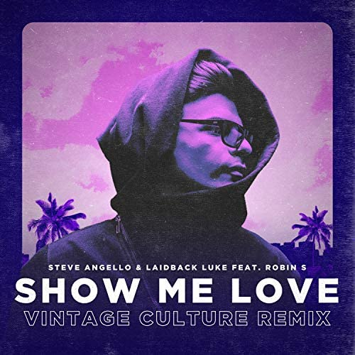 Steve Angello, Laidback Luke & Vintage Culture feat. Robin S