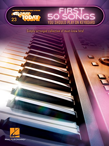 First 50 Songs You Should Play on Keyboard: E-Z Play Today Volume 23 (English Edition)