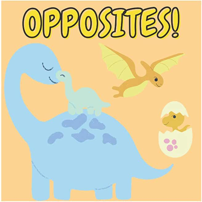 Opposites!: Early learning board books ages 2-4, Boost your child's vocabulary and observation skills with opposites inside. | 4-6 | 4-8 | Activity Book | Book For Toddlers