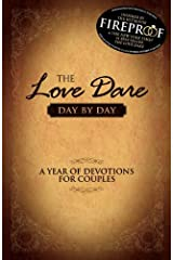 The Love Dare Day by Day: A Year of Devotions for Couples Kindle Edition