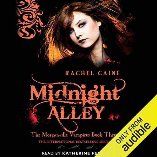 Midnight Alley: The Morganville Vampires, Book 3 audiobook cover art