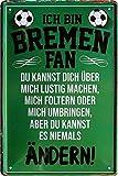 Blechschilder Hier wohnt EIN Bremen Fan/Offizieller Bremen Fan/Ich Bin Bremen Fan Deko Metallschild Schild Artikel Geschenk zum Geburtstag oder Weihnachten (Grün (20x30))
